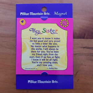 Hey Sister Magnet (approx. 9x9cm)