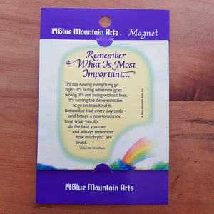 Remember What is Most Important Magnet (approx. 9x9cm)