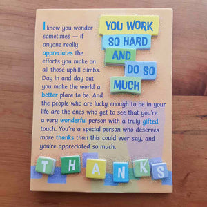 You Work So Hard Magnet (approx. 9x12cm)