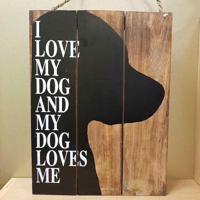 I Love My Dog Wooden Sign (approx. 40x30cm)