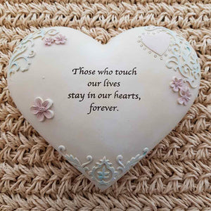 Those Who Touch Our Lives Heart