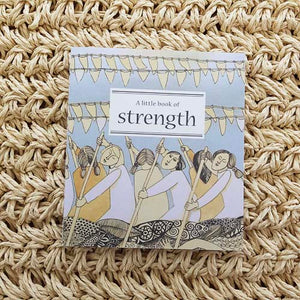 A Little Book of Strength