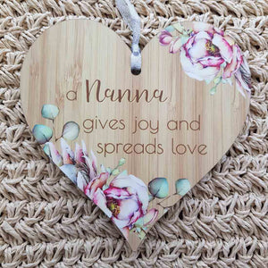 Nanna Gives Joy and Spreads Love Heart Wall Plaque