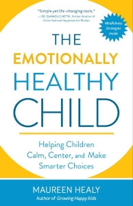 The Emotionally Healthy Child (helping children calm centre and make smarter choices)
