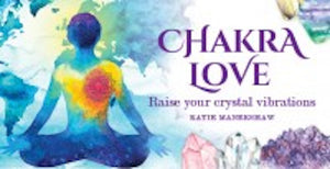 Chakra Love Mini Affirmation Cards (raise your crystal vibrations)