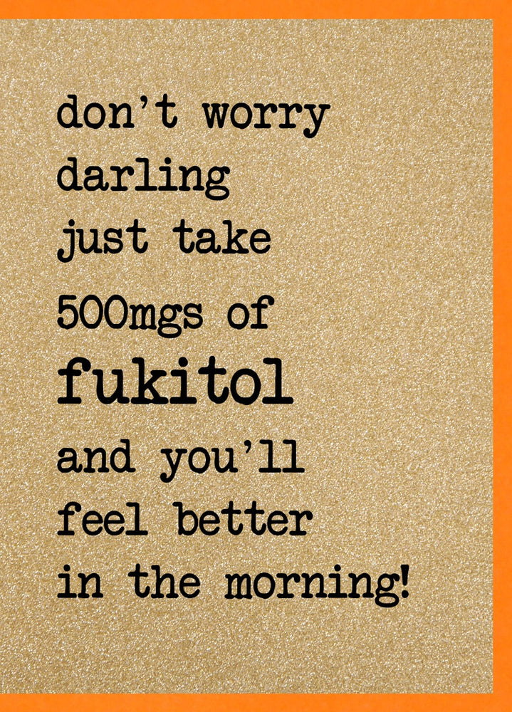 Take 500mg Of Fukitol and You'll Feel Better