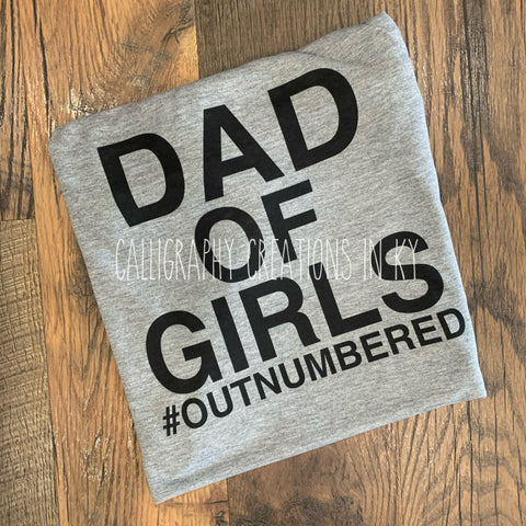 Dad Of Girls (Outnumbered) Tee