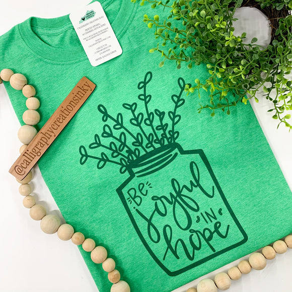 Be Joyful In Hope Tee