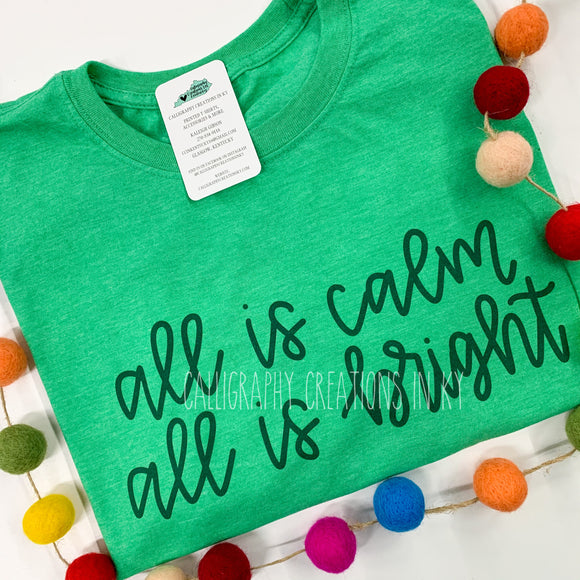 Hand-Lettered All Is Calm All Is Bright Tee