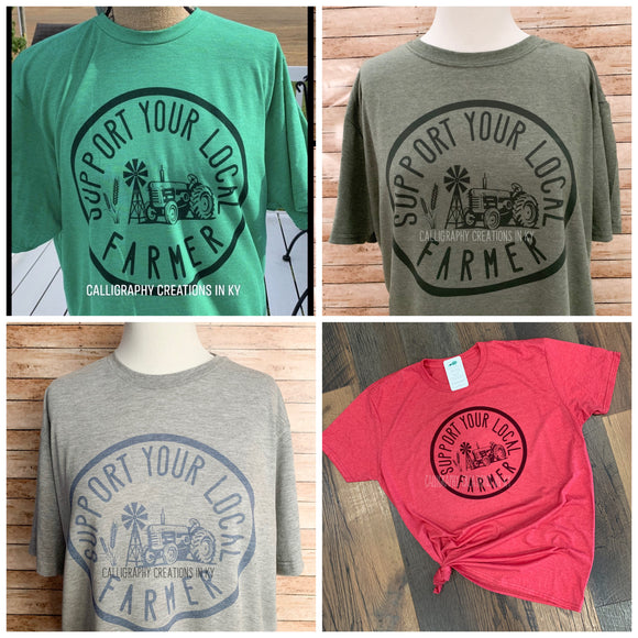 Support Your Local Farmer Tee (Color Options)