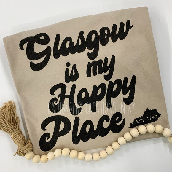Glasgow Is My Happy Place Tee