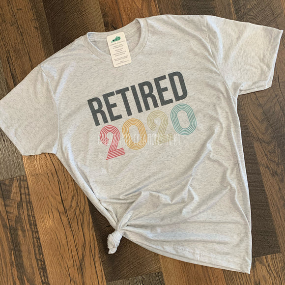 Retired (Customizable Year) Tee
