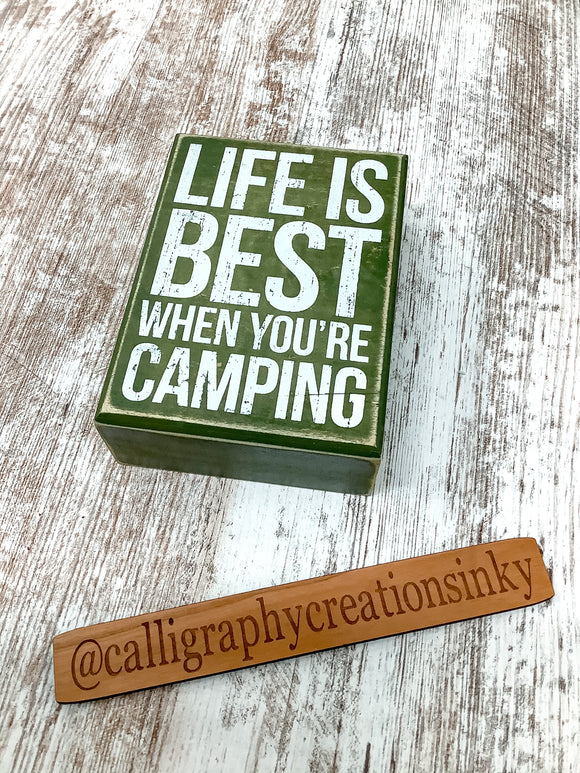 Life Is Better When You're Camping 3.5x5 Sign