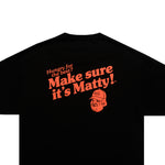 MATTY BIG DOG TEE (BLACK)