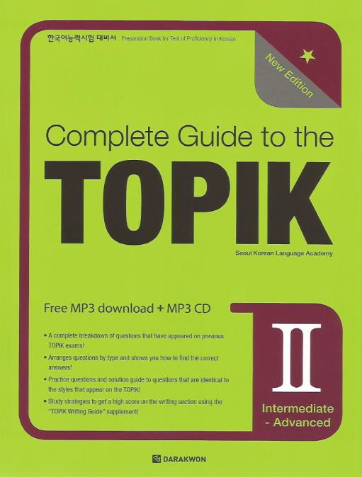 Complete Guide to the TOPIK Ⅱ – New Edition (Intermediate-Advanced) - booksonkorea.com