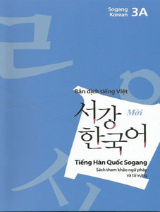 New 서강한국어 3A 문법 · 단어 참고서 (Vietnamese Version) - booksonkorea.com