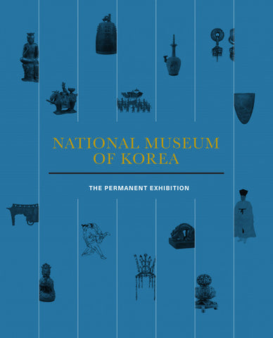National Museum of Korea: The Permanent Exhibition  국립중앙박물관 상설도록 - kongnpark