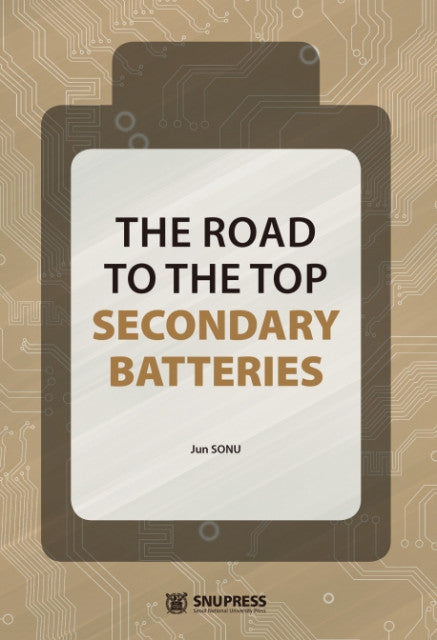The Road to the TOP Secondary Batteries - kongnpark