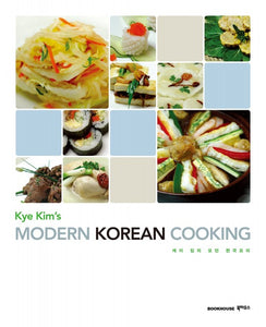 Kye Kim's Modern Korean Cooking - booksonkorea.com