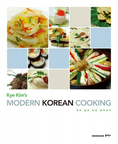 Kye Kim's Modern Korean Cooking - kongnpark