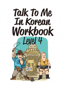Talk To Me In Korean Workbook Level 4