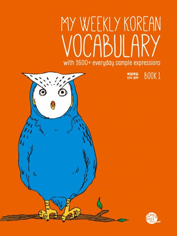 My Weekly Korean Vocabulary Book 1: with 1600+ everyday sample expressions - booksonkorea.com
