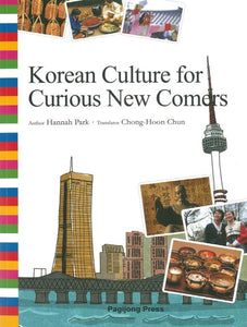 Korean Culture for Curious New Comers - kongnpark