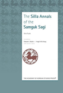 The Silla Annals of the Samguk Sagi - booksonkorea.com
