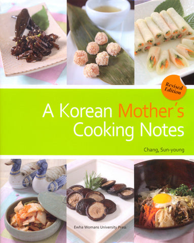 A Korean Mother's Cooking Notes (Revised Edition) - booksonkorea.com