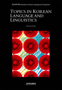 Topics in Korean Language and Linguistics - booksonkorea.com