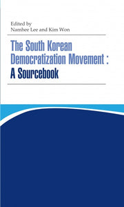 The South Korean Democratization Movement: A Sourcebook - kongnpark