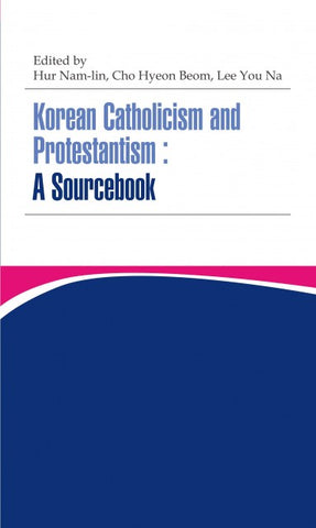 Korean Catholicism and Protestantism: A Sourcebook - booksonkorea.com