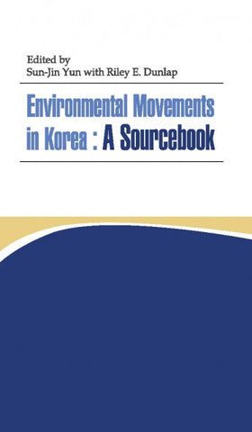 Environmental Movements in Korea: A Sourcebook - booksonkorea.com