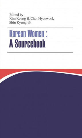 Korean Women: A Sourcebook - booksonkorea.com