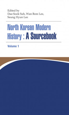 North Korean Modern History: A Sourcebook Volume I - booksonkorea.com
