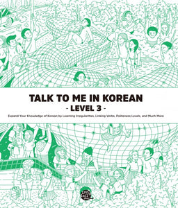Talk To Me In Korean Level 3 - kongnpark
