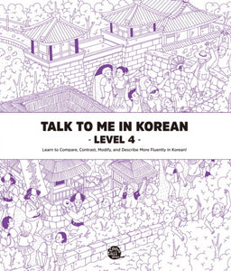 Talk To Me In Korean Level 4