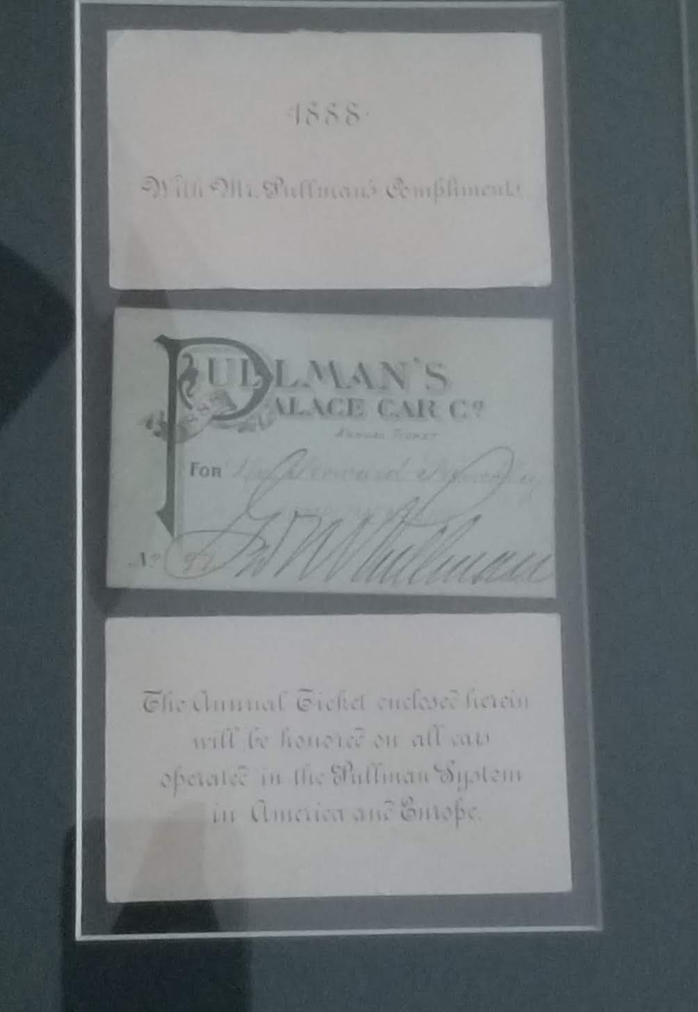 George Pullman Signed 1888 Annual Ticket Pullman's Palace Car Co. Framed and Matted