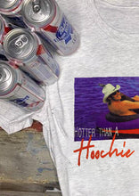 Load image into Gallery viewer, Hotter Than A Hoochie Coochie T-Shirt Tee