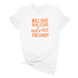 Will Give Real Estate Advice For Candy T-Shirt