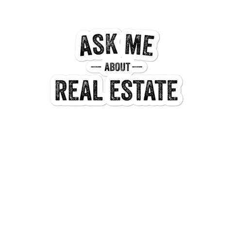 Ask Me About Real Estate Bubble-free stickers