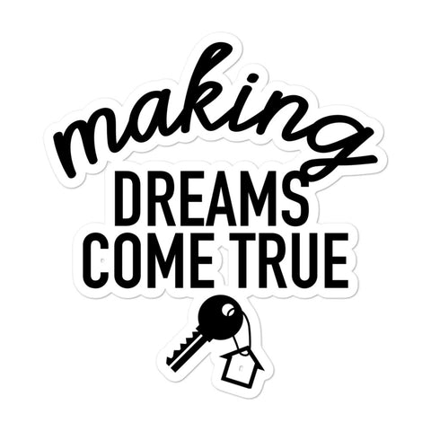 Making Dreams Come True Sticker