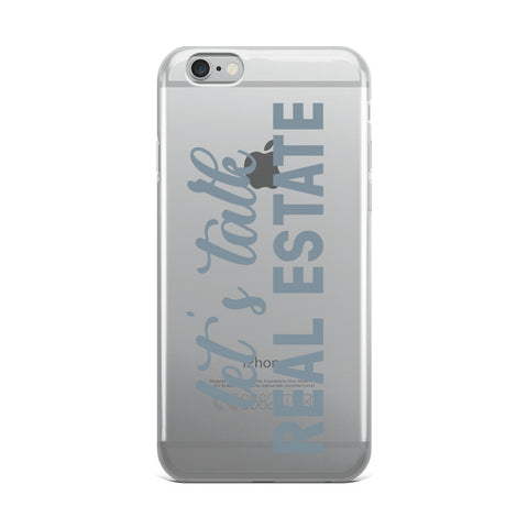 Let's Talk Real Estate iPhone Case