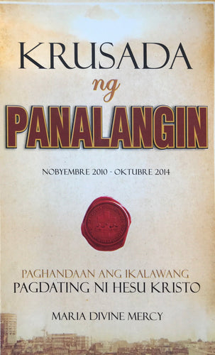 The Crusade of Prayer (Tagalog)