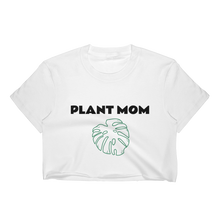 "Load image into Gallery viewer, Monstera Foreva ""Plant Mom"" Crop Top - Summer 2019 Exclusive"