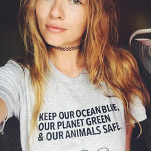 "Load image into Gallery viewer, ""Keep Our Ocean Blue & Our Planet Green"" Call To Action Graphic Tee"