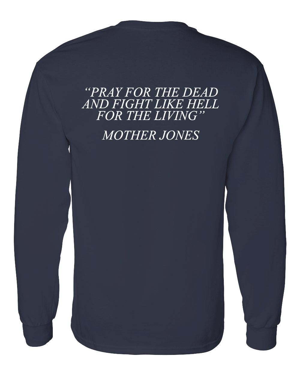 Limited Edition - Mother Jones Long Sleeve Tee