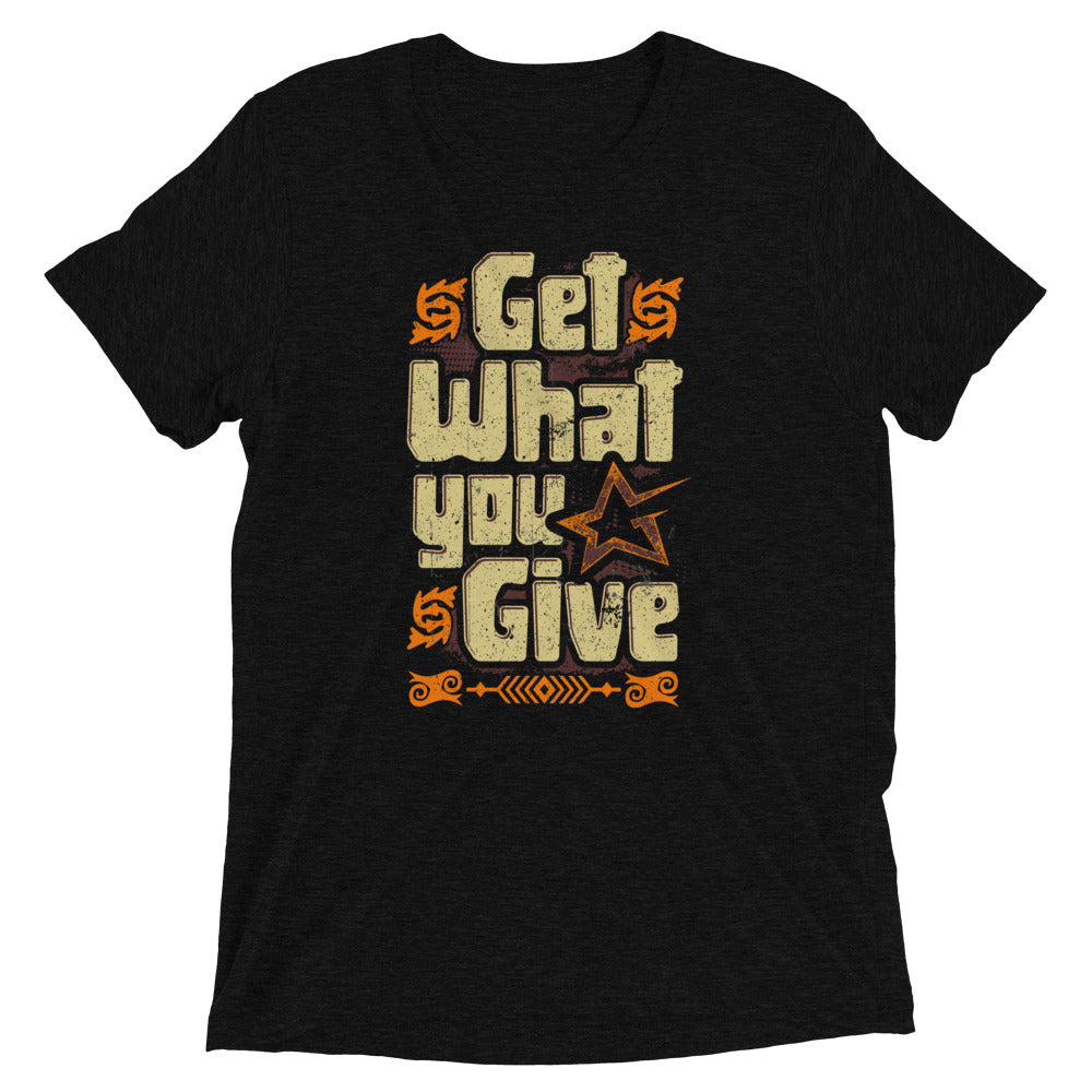Get What You Give (Men's)