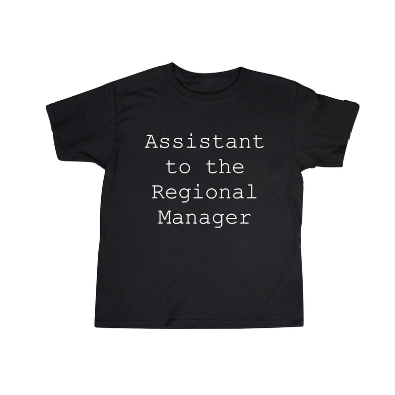 ASSISTANT TO THE REGIONAL MANAGER Shirt