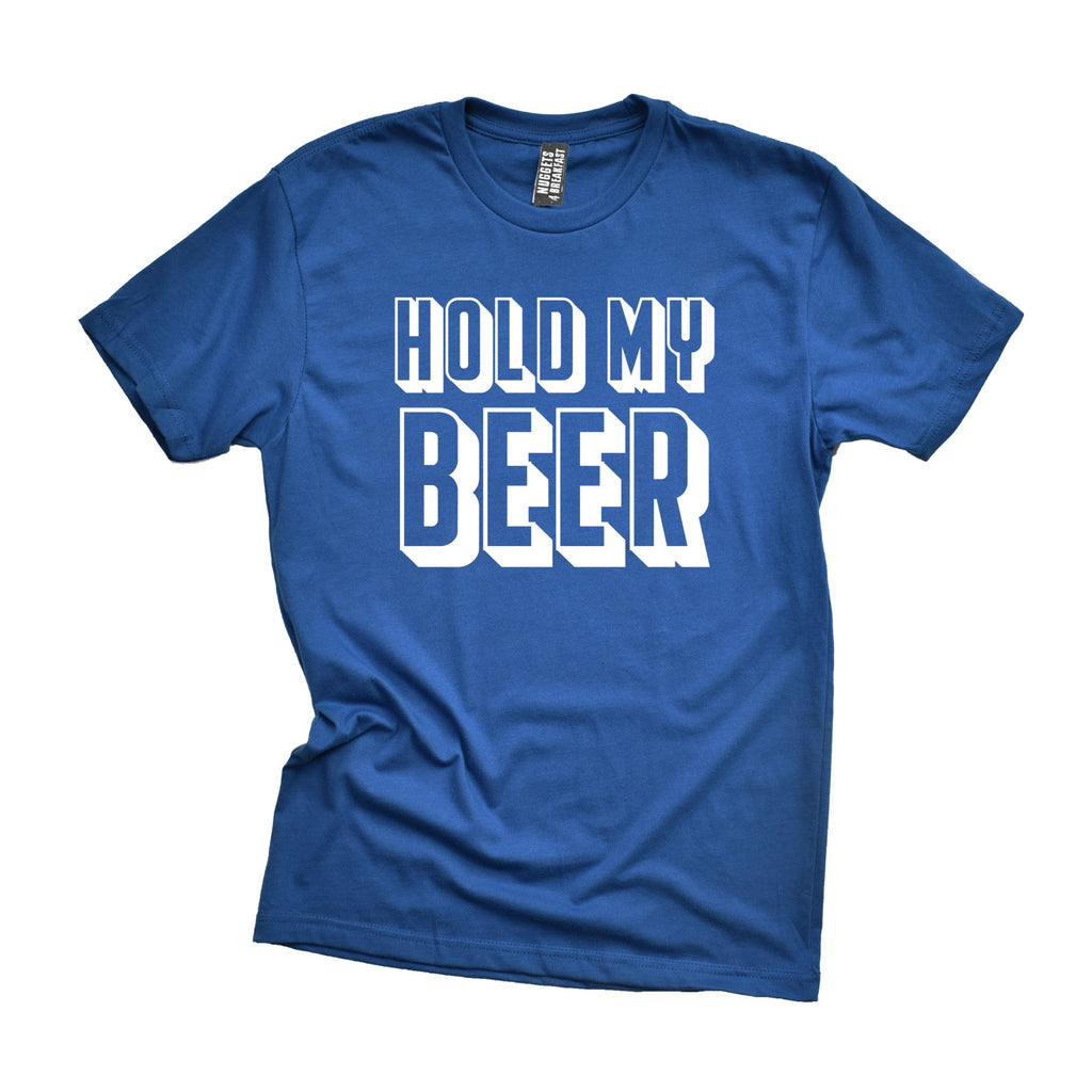 HOLD MY BEER Shirt
